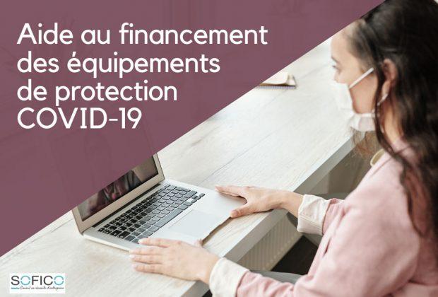 Aide au financement des équipements de protection COVID-19 |  04 juin 2020