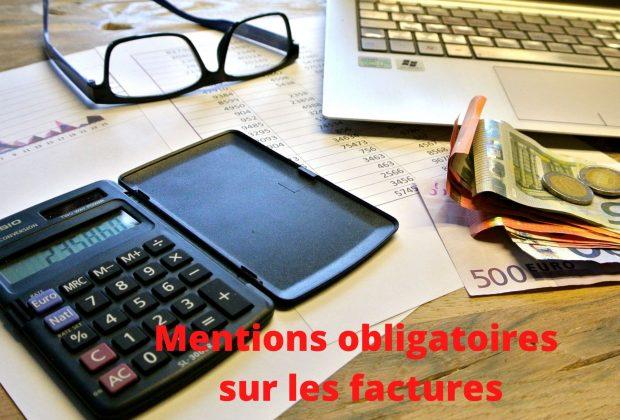 Mentions obligatoires sur les factures / 28/09/2021