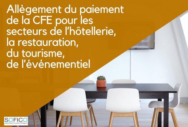 Allègement du paiement de la CFE pour les secteurs de l'hôtellerie, la restauration, du tourisme, de l'événementiel | 12 juin 2020