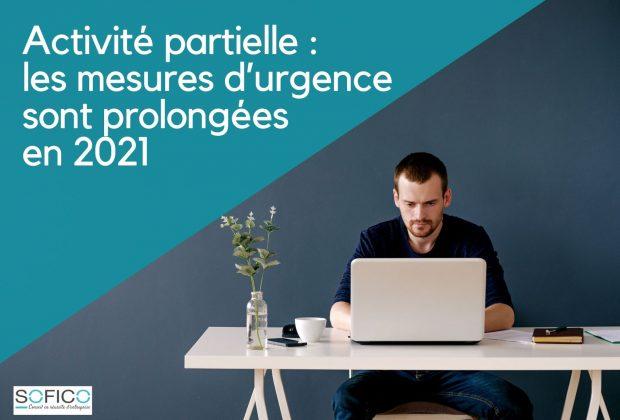Activité partielle : les mesures d'urgence sont prolongées en 2021 | 28 déc. 2020