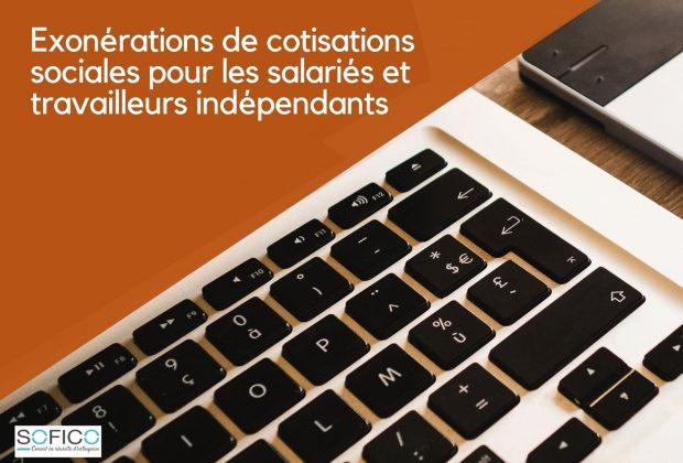 Exonérations de cotisations sociales pour les salariés et travailleurs indépendants | 16 décembre 2020