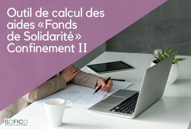 Outil de calcul des aides «Fonds de Solidarité» – Confinement II | 28 déc. 2020