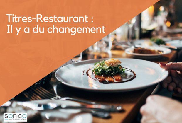 Titres-Restaurant : Il y a du changement | 16 juin 2020