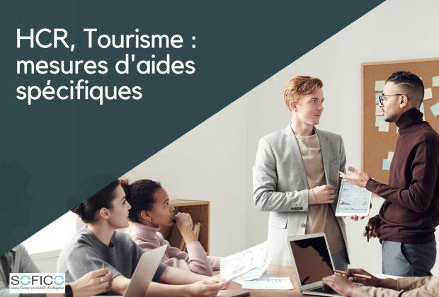 HCR, Tourisme : mesures d'aides spécifiques | 16 juin 2020