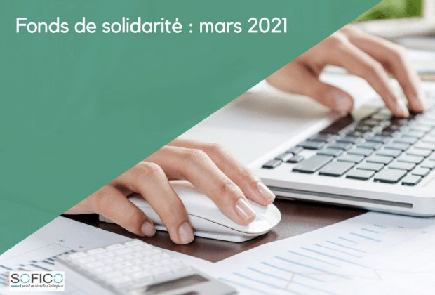 Fonds de solidarité : mars 2021 | 12 avril 2021