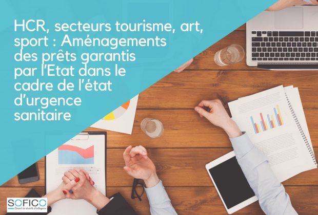 HCR, secteurs tourisme, art, sport : Aménagements des prêts garantis par l'Etat dans le cadre de l'état d'urgence sanitaire | 27 juillet 2020