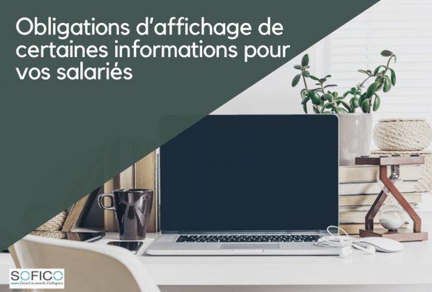 Obligations d'affichage de certaines informations pour vos salariés | 29 avril 2021